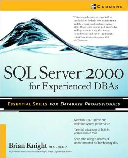 SQL Server 2000 for Experienceed DBAs