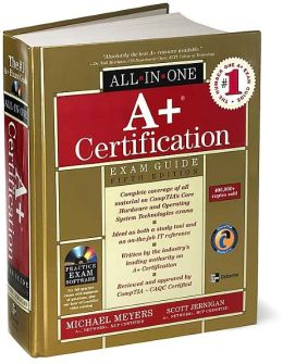 A+ Certification All-in-One Exam Guide, Fifth Edition