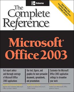 Microsoft Office 2003: The Complete Reference
