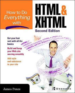 How to Do Everything with HTML and XHTML