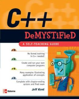 C++ Demystified (Demystified Series)