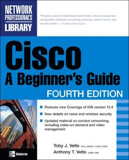 Cisco: A Beginner's Guide (Network Professional's Library Series)