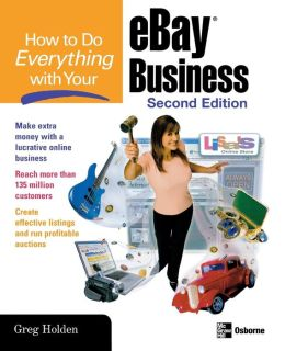 How to Do Everything with Your eBay® Business