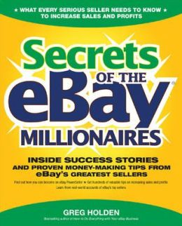 Secrets of the eBay Millionaires
