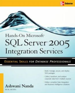 Hands-On Microsoft SQL Server 2005 Integration Services