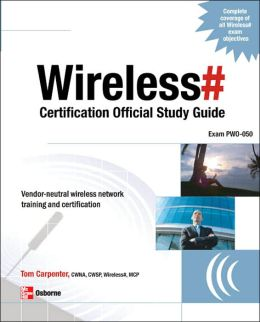 Wireless# Certification Official Study Guide: Exam PWO-050