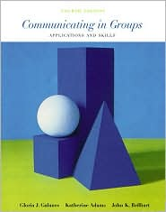 Communicating in Groups: Applications and Skills,4/E