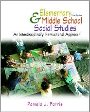 Elementary and Middle School Social Studies: An Interdisciplinary Approach