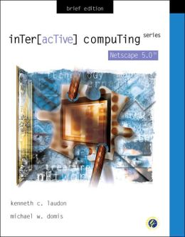 Interactive Computing Series: Netscape Communicator 6 Brief