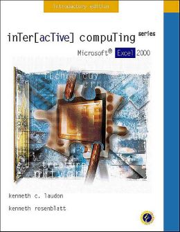 Interactive Computing Series: Microsoft Excel 2000 Introductory Edition