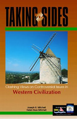 Taking Sides: Clashing Views on Controversial Issues in Western Civilization