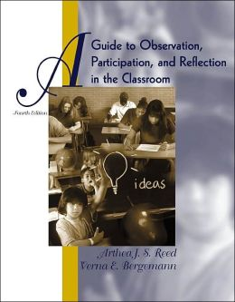 A Guide to Observation, Participation, and Reflection in the Classroom