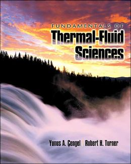 Fundamentals of Thermal-Fluid Sciences W/Ees CD-ROM
