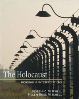 The Holocaust: Readings and Interpretations