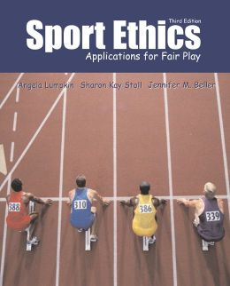 Sport Ethics: Applications for Fair Play