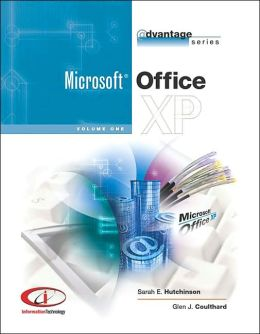 Microsoft Office XP (The Advantage Series)