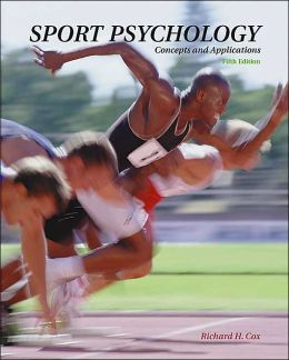 Sport Psychology: Concepts and Applications with Powerweb: Health and Human Performance
