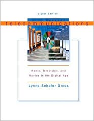 Telecommunications: Radio, Television, and Movies in the Digital Age