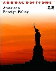 Annual Editions: American Foreign Policy 02/03