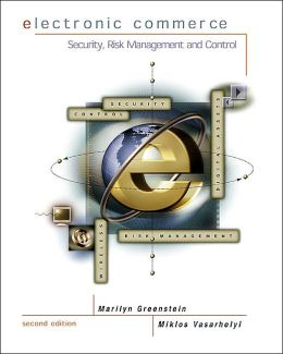 Electronic Commerce: Security, Risk Management, and Control with Powerweb Passcode Card (E-Commerce)
