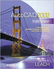 AutoCAD 2002 Instructor (McGraw Hill Graphics Series)