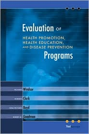 Evaluation of Health Promotion, Health Education, and Disease Prevention Programs