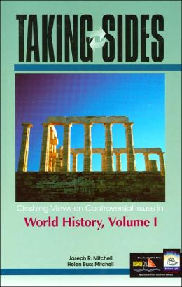 Taking Sides: Clashing Views on Controversial Issues in World History (Taking Sides Series)