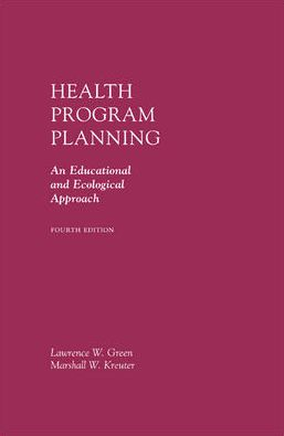 Health Program Planning: An Educational and Ecological Approach