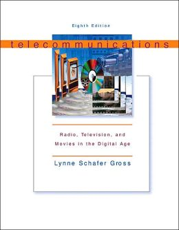 Telecommunications: Radio, Television and Movies in the Digital Age with Free Student CD-ROM