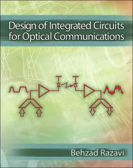 Design of Integrated Circuits for Optical Communications