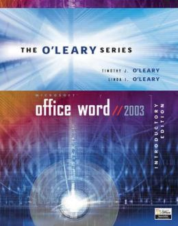 O'Leary Series: Microsoft Office Word 2003 Introductory