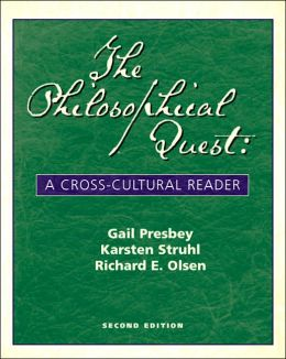 Philosophical Quest: A Cross-Cultural Reader