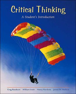 Critical Thinking: A Student's Introduction with Free Critical Thinking Powerweb