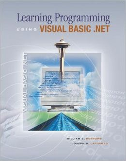 Learning Programming Using Visual Basic.NET with Student CD