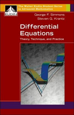 Differential Equations: Theory, Technique, and Practice