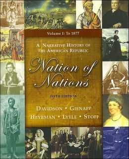 Nation of Nations: A Narrative History of the American Republic: To 1877