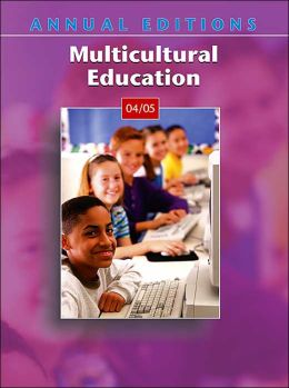 Annual Editions: Multicultural Education 04/05