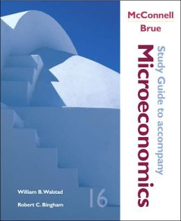 Study Guide to Accompany: McConnell and Brue Microeconomics