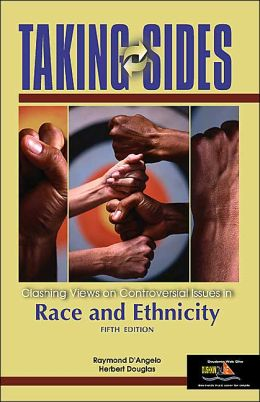 Taking Sides: Clashing Views on Controversial Issues in Race and Ethnicity (Taking Sides Seris)