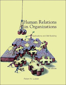 Human Relations in Organizations: Applications and Skill Building with Management Skill Booster Card