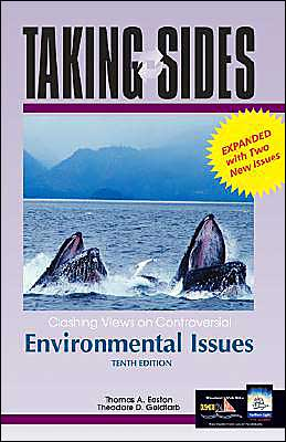 Taking Sides: Clashing Views on Controversial Environmental Issues, Revised. Ed.