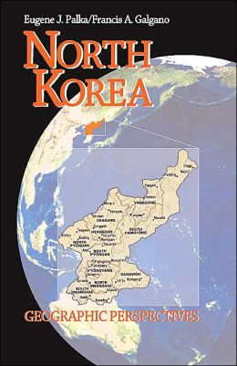 North Korea : Geographic Perspectives