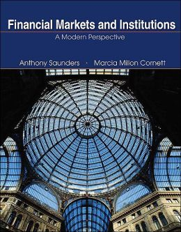 Financial Markets and Institutions + Standard and Poor's Educational Version of Market Insight + Ethics in Finance Powerweb