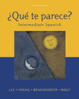 Que te parece? Intermediate Spanish Student Edition with Online Learning Center Bind- In Card