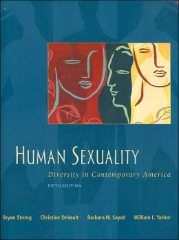 Human Sexuality : Diversity in Contemporary America - With CD