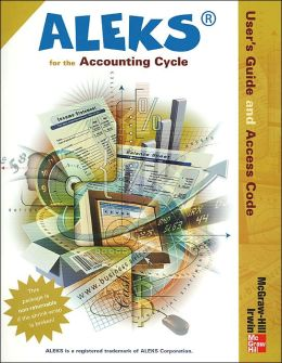 ALEKS User's Guide and Access Code for Accounting Cycle (Stand Alone 1 Term)