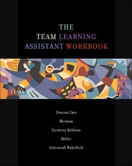 The Team Learning Assistant Workbook
