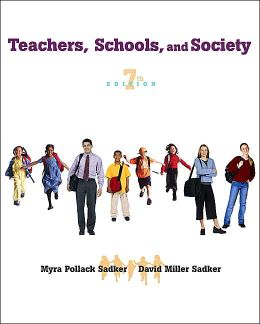 Teachers, Schools, and Society: Seventh Edition