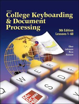 Gregg College Keyboarding & Document Processing: Kit 1, Lessons 1-60