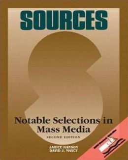 Sources: Notable Selections in Mass Media
